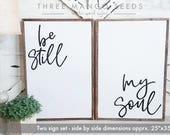 "living room decor | be still my soul | wood sign | farmhouse wall decor | framed sign | living room wall decor | 17"" x 25"" each"
