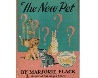 Marjorie Flack book, The New Pet, baby brother book, Angus the Dog, brother book, sister book, new baby book, big brother, big sister, 1940s