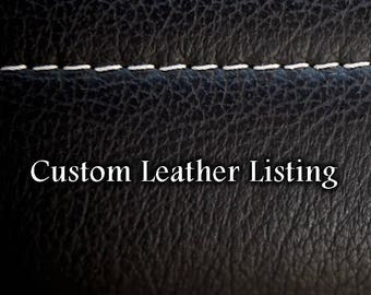 Custom Leather Listing for Desiree