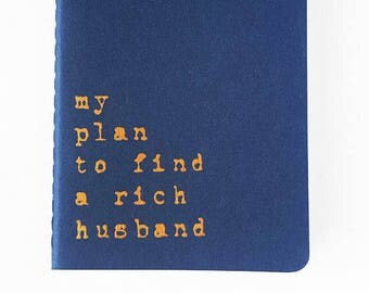 Rich Husband notebook - Navy blue with gold letters MOLESKINE® Cahier journal for girls and gay men; Single girl gift; Gay gift; For her