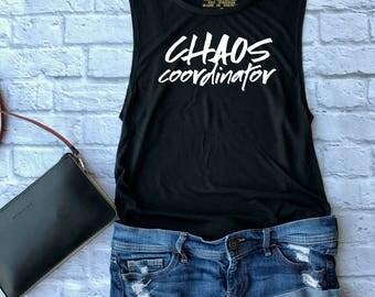 chaos coordinator -  funny mom shirt - motherhood t shirt - teacher gift - chaos shirt  - gift for her - mothers day gift