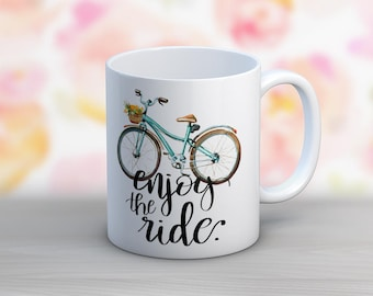 Enjoy The Ride // Bicycle // 11 oz or 15 oz Coffee Mug