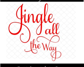 Jingle All The Way SVG Png Dxf Holiday Svg Christmas Svg Glass Block Design Cutting File Wood Sign Design