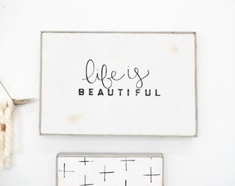 life is beautiful black and white rustic wood sign