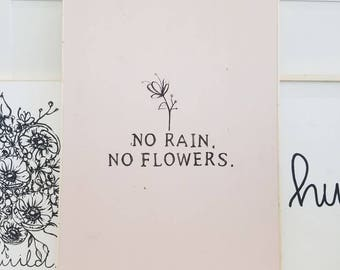 Blush #pink no rain no flowers wooden sign