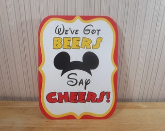 Mickey Mouse Birthday Party Sign, We've Got BEERS Say CHEERS Party Decoration, Mickey Mouse Clubhouse Party by FeistyFarmersWife