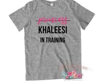 Khaleesi - Khaleesi TShirt - Khaleesi Shirt - Game of Thrones Baby - Game of Thrones Tee - Feminism Shirt - Trendy Kids Shirt - Nerdy Girl