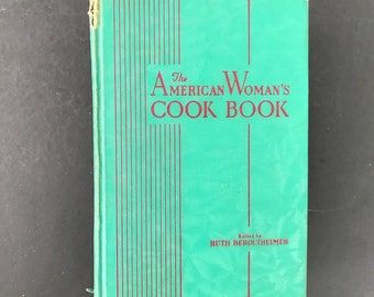 Vintage Cook Book The American Woman's Cook Book Ruth Berolzheimer 1930's Cookbook Index Tabs Hardcover Color Plates Recipes Collectible