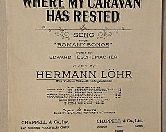 2-Wk SaLE 1917 Antique Sheet Music: Where My Caravan Has Rested