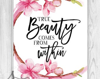 True Beauty Comes From Within Illustrated Typography Quote, True Beauty Quote, Inspirational Art Print, Self Love Quote, Beauty From Within