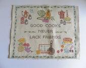 Vintage Kitchen Cross Stitch Sampler Finished 50's Good Cooks Never Lack Friends