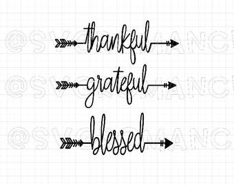 Arrow - Thankful - Grateful - Blessed - SVG - Cricut - Silhouette - Vector - Digital File - Create - Arrows