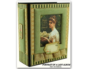Portrait Of A Lady Mini Album  PDF Tutorial, Scrapbook PDF Tutorial, Scrapbook Album PDF Tutorial
