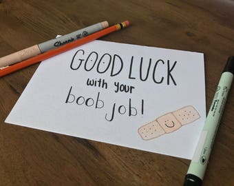 Boob Job - Good Luck - surgery - get well - funny - handmade card - 5x7 - implants - reduction - hospital