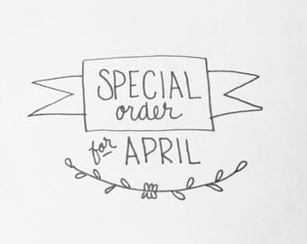 Special Order for April