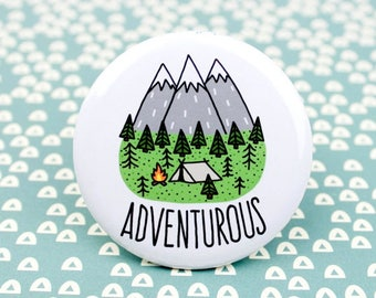Moving SALE Hiking Pin, Adventure Pinback Button, Adventurous, Wilderness Explorer, Backpack Pins, Outdoorsy Button, Adventure, Gift for