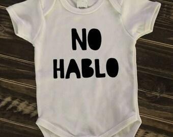 No Hablo- white onesie