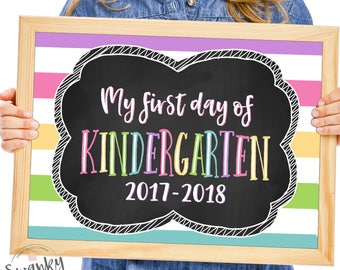Kindergarten School Sign Printable, First Day of School Sign, First Day Photo Prop, Chalkboard 1st Grade Sign, 1st Day of Kindergarten, 2017
