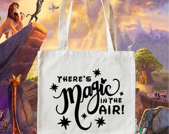 There's Magic in the Air Tote!