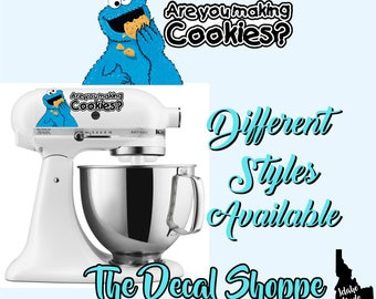 Cookie Monster Mixer Decal Sticker - Are You Making Cookies Sticker? for Stand Up Mixer, Kitchen Aid Mixer -Printed & Laminated-