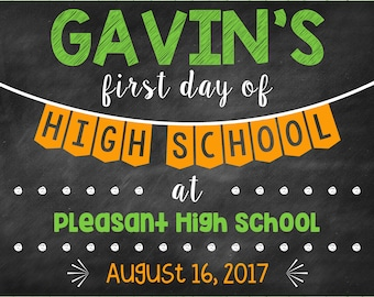 First Day of High School Chalkboard Poster Back to School Sign First Day of School Sign