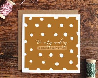To my Wifey on our first christmas together card - choice of 3 colours