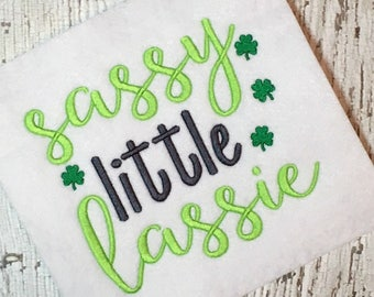 St. Patrick's Day Embroidery Design - Shamrock Embroidery - Sassy Little Lassie Embroidery Design - Embroidery Design - Embroidery Saying