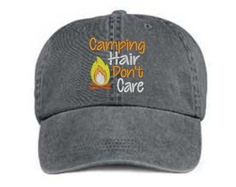 Embroidered Camping Hair Hat/ Campfire Camping Hair Don't Care Hat/ Messy Hair Hat/ Camping Hat/Pigment Dyed Camping Hat/ Distressed Camping