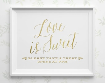 PRINTABLE Wedding Signs, Love is Sweet Sign, Dessert Table Sign Opening Time, Gold Wedding Reception Sign, Take a Treat Candy Bar Sign WS1GP