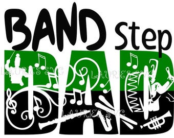 BAND STEP dad file- svg,png,jpg and  silhouette