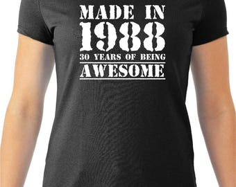 Made in 1988, 30 Years of Being Awesome Women's Tee