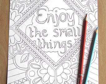 Enjoy the Small Things - A4 Printable Colouring Page, PDF Download, Adult Colouring, Zentangle-inspired, Relaxing, Mindfulness