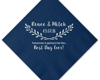 100 Personalized Rehearsal Napkins Custom Printed Tomorrow is Going to be The Best Day Ever Beverage Luncheon Dinner Guest Towel Napkins