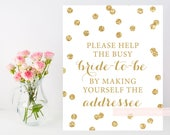 Printable help the bride to be, make yourself the addressee, 8x10 glitter confetti sign, gold shower sign, INSTANT DOWNLOAD 008