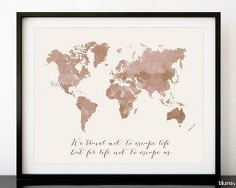 Blursbyaishop etsy world map printable we travel not to escape life but for life not to escape gumiabroncs Gallery