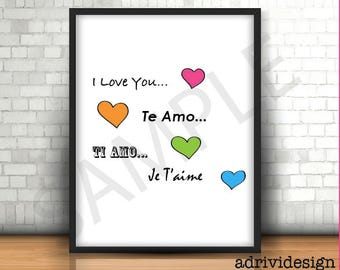 I love you, four languages, te amo, ti amo, je t'aime,  inspirational , wall art, art decor, any occasion, color hearts, for him and her,