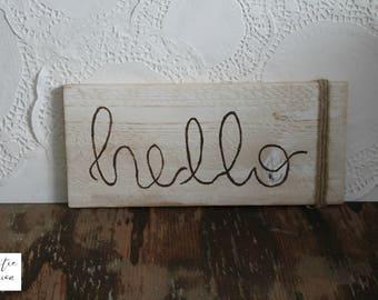 Hello Sign / Hello Decor / Farmhouse Sign / Housewarming Gift / Neighbor Gift / Rustic Wood Sign / Rustic Gift / Farmhouse Wood Decor
