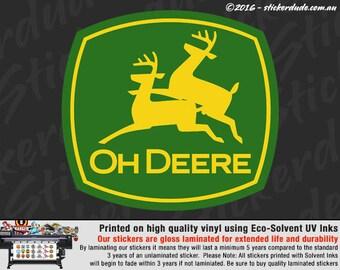 12cm Oh Deere Vinyl Sticker/decal For Car, 4x4, Truck, Window, Part 88