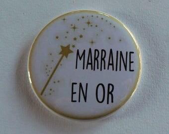 Magnet magnet badge in gold godmother gift godmother or Pocket mirror.