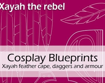 Digital blueprints 'League of Legends Xayah feather cape, daggers and armour/armor' by Pretzl Cosplay - PDF