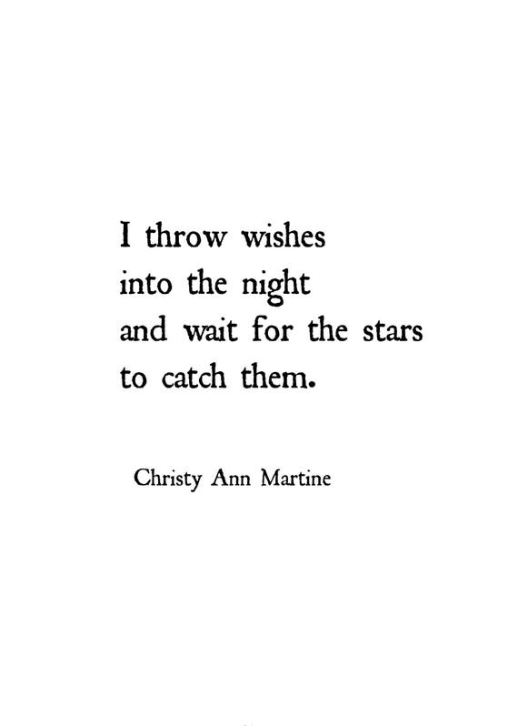 Star Prints - Poetry Print - I Throw Wishes into the Night and Wait for the Stars to Catch Them - Sayings and Quotes by Christy Ann Martine