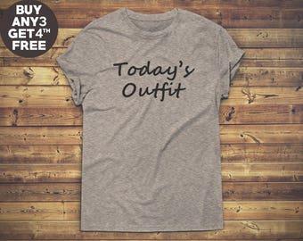 Today's Outfit Shirt Funny Tee Shirt With Saying Shirt Trendy Fashion Slogan Shirt Unisex Tees Men Tshirt Women Funny Graphic Tshirt Ladies