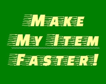 Make My Item Faster!