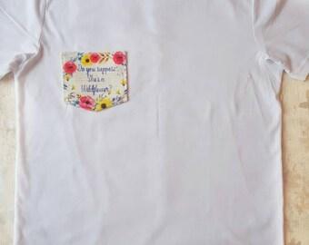 Alice in wonderland, wild flower, tshirt, shirt, tshirt pocket, custom shirt, womens tshirt, womens shirt, custom clothing, quote tshirt