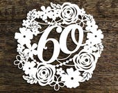 Papercut Template Floral Wreath 60 Birthday Wedding Anniversary Decoration Card Making PDF JPEG for handcutting & SVG for Cutting Machines