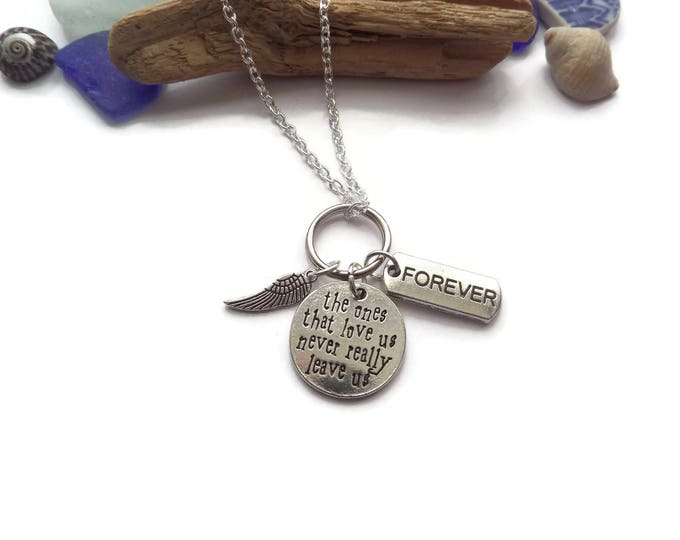 The ones who love us never really leave us 20mm silver tone tag charm necklace, remembrance gift, in memory necklace, angel necklace