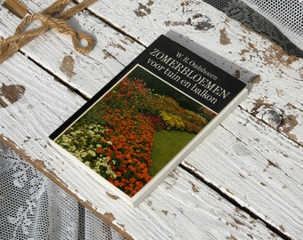 Summer flowers for garden and balcony/W.R. Obrien/NTZ/Mercury Wormerveer/nature/color Photos/flowers/seeding/sea of flowers