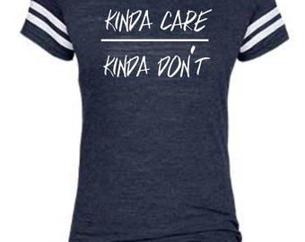 Kinda Care Kinda Don't/Regular Vinyl Jersey Tee