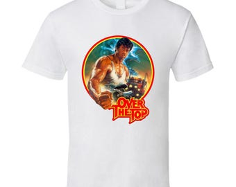 Over The Top Stallone 80's Action Movie T Shirt