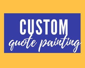 Custom Lettering Quote